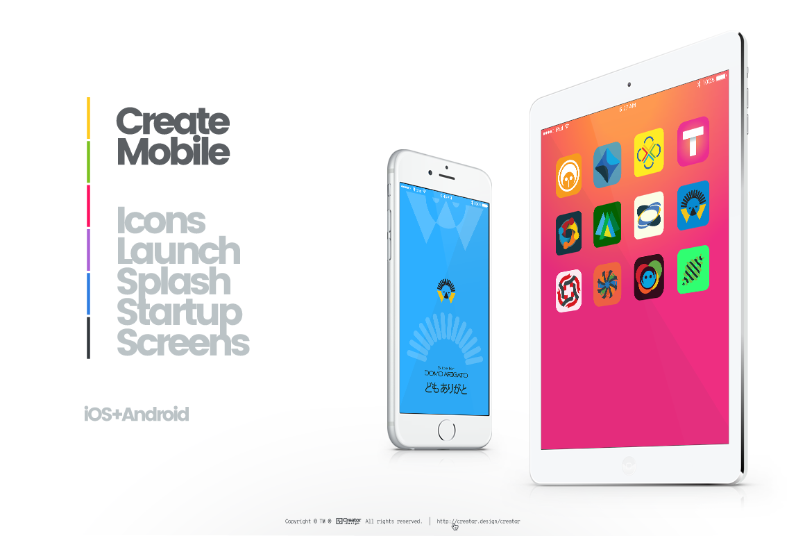 Mobile.Design[+]Creator. Create Icons, Favicons, Launch Screen, Splash Screen, Startup Screen, Wallpapers and Test Screen Images for iOS and Android.